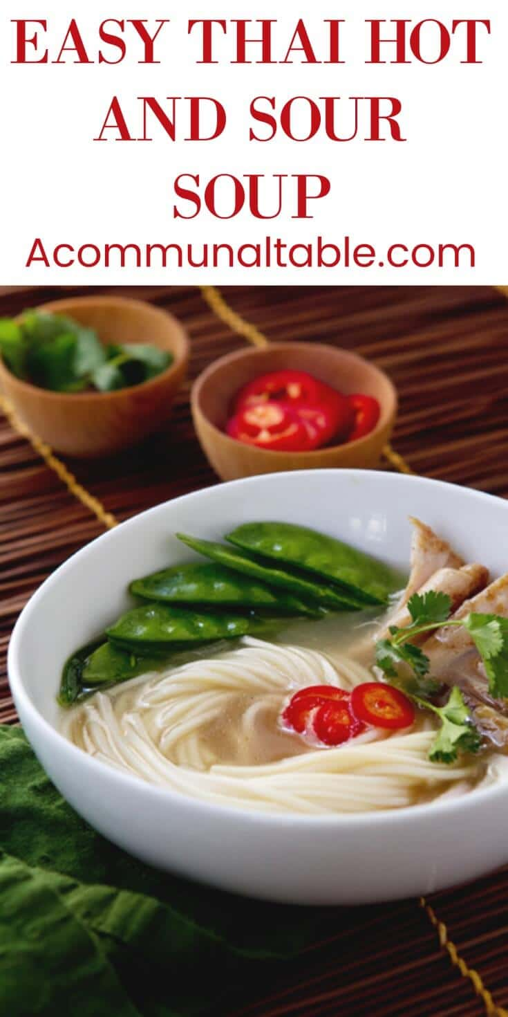 Thai Hot and Sour Soup | A Communal Table