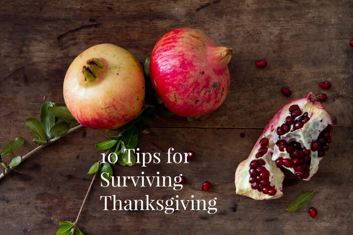 10 Tips for Surviving Thanksgiving