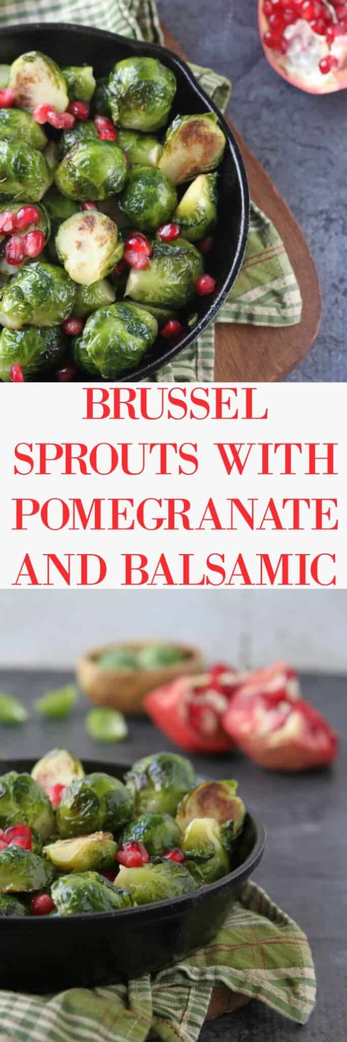 Sauteed Brussels Sprouts With Pomegranate And Balsamic