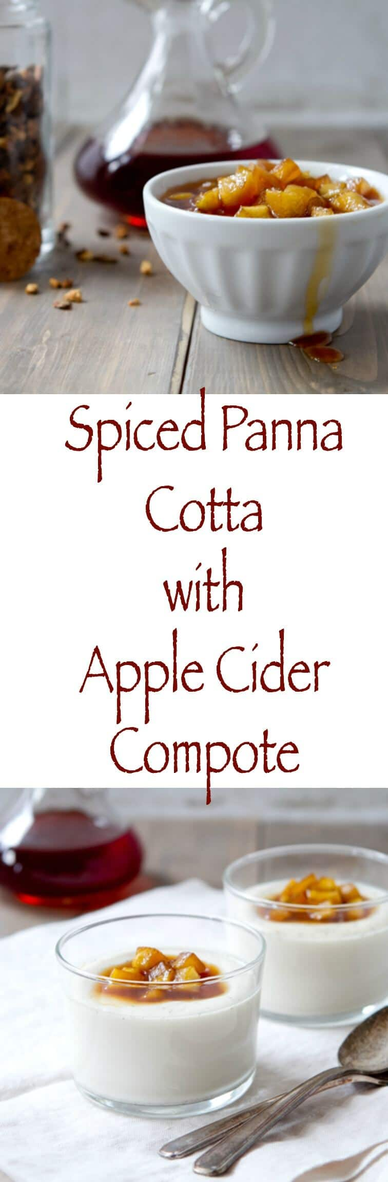 Warm spices infuse this Spiced Panna Cotta with Apple Cider Compote that is bursting with fall flavors