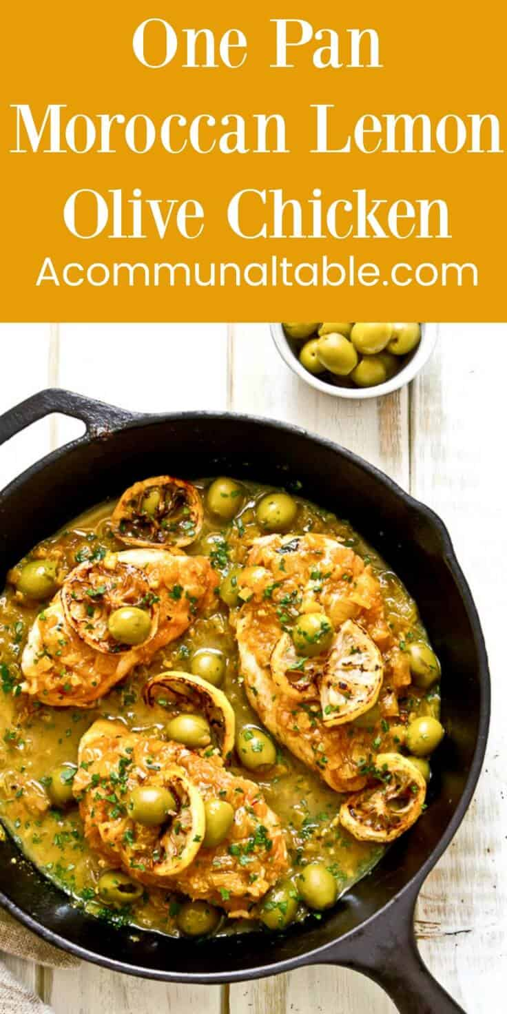 One pan moroccan lemon olive chicken is an easy, weeknight version of the classic moroccan tangine made with chicken, olives and lemons.